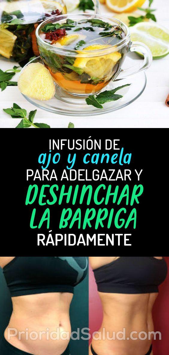 Infusion De Ajo Y Canela Para Adelgazar Y Deshinchar La Barriga Rapidamente Diet And Nutrition Nutrition Diet
