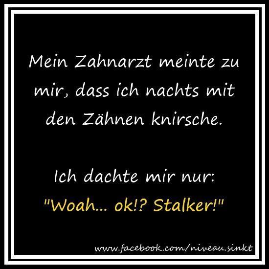 #hwg #Zahnarzt #Stalker