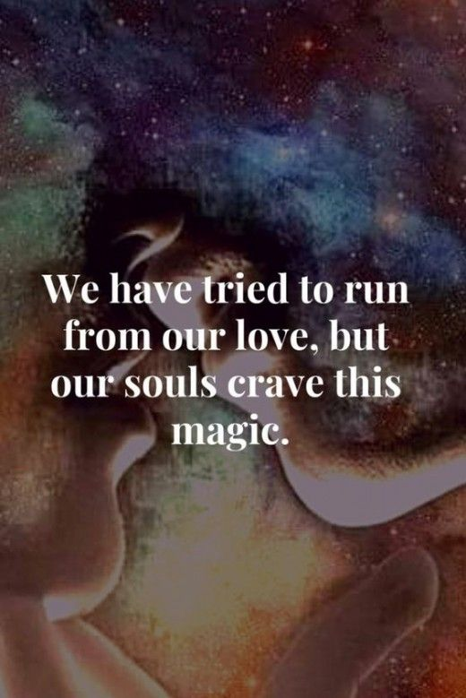 Twin Flame Lovers Quotes Coming In Union With Images Lovers
