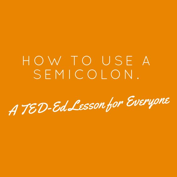 Free Technology for Teachers: How to Use a Semicolon - A TED-Ed Lesson for Almost Everyone