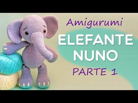 DIY Amigurumi Elephant Nuno Part 1 – Amigurumi Step by Step by Glê ... | 360x480