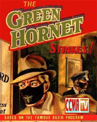 The Green Hornet classic Radio – CCMR TV News