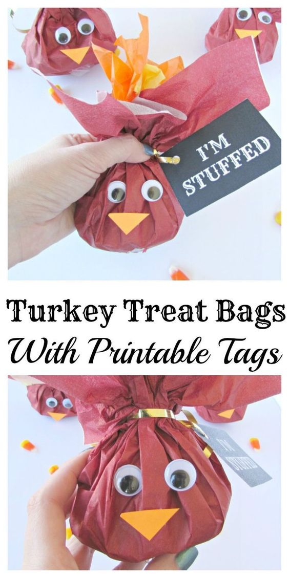 Turkey Treat Bags With Printable Tags. Put any candy or fun goodies inside these cute bags to give out to friends and family on Thanksgiving: