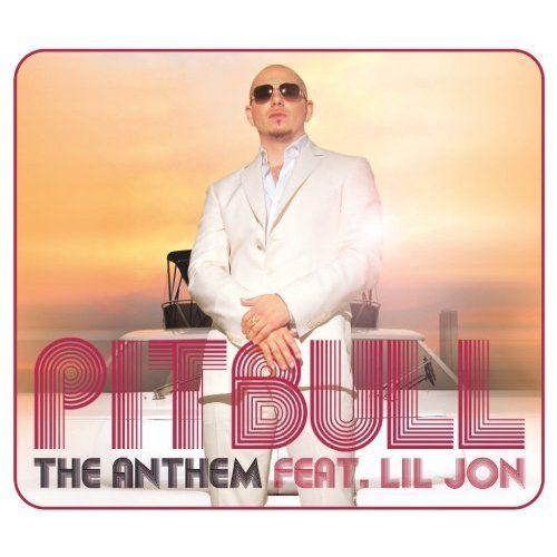 Pitbull, Lil Jon – The Anthem (single cover art)