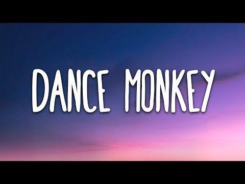 Tones And I Dance Monkey Lyrics Youtube Music Video Song Mood Songs Best English Songs