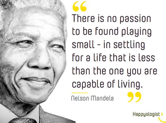Image result for quotes on playing small nelson mandela