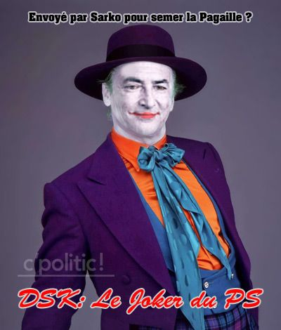 DSK Le Joker du PS