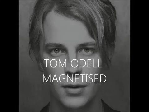 Tom Odell – Magnetised acapella