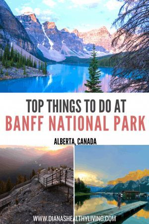 Things To Do In Banff National Park Canada In The Summer In 2020 Canadian Travel Alberta Canada Travel Banff National Park Canada
