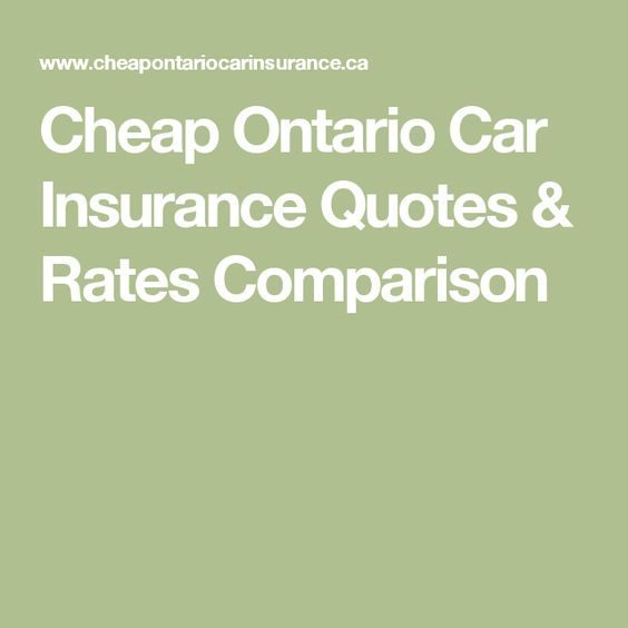Cheap Ontario Car Insurance Quotes Rates Comparison Auto