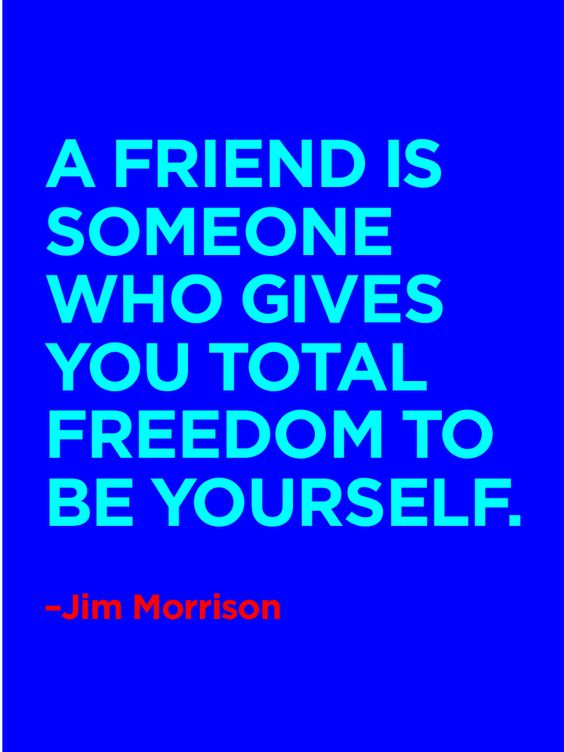 And vice versa: Help your friends be true to themselves. #Quote #Morrison