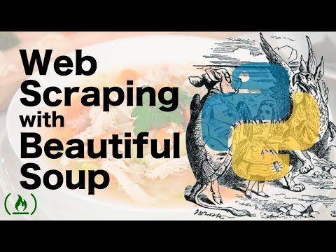 42) Beautiful Soup Tutorial - Web Scraping in Python