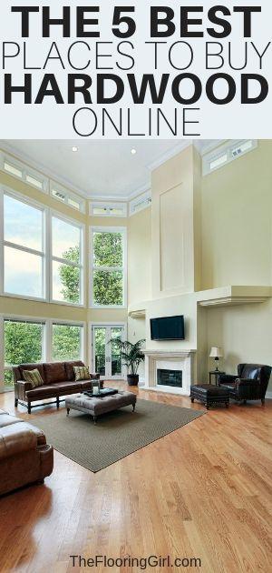 The 5 Best Places To Buy Hardwood Flooring Online Affordable Hardwood Flooring House Flooring Buying Flooring