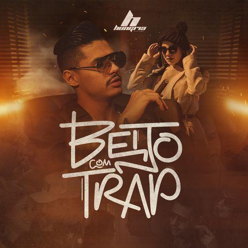 Hungria Hip Hop Beijo Com Trap Hip Hop Trap Rap