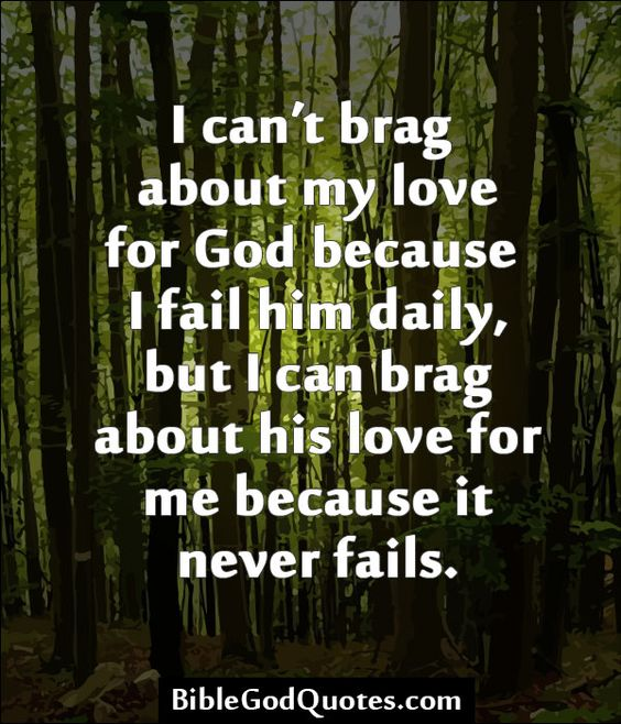 I Brag Different Quotes: BibleGodQuotes.com I Can't Brag About My Love For God