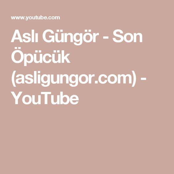 Asli Gungor Son Opucuk Asligungor Com Youtube Youtube Lockscreen Lockscreen Screenshot