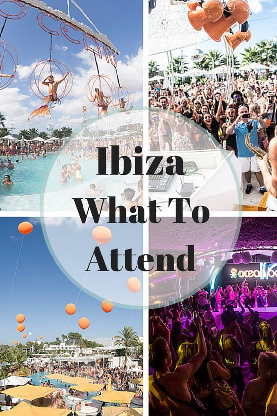 It's All about #Ibiza: 6 Island Shindigs That You Need to Attend #nightlife