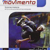 Più movimento. Vol. unico. Con e-book. Con espansione online. Per le Scuole superiori Scarica Libri PDF Gratis http://booksita.ga/read?id=8839302808&format=pdf&server=1