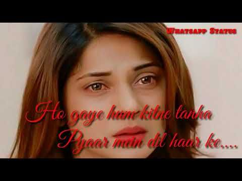 Heart Broken Love Song Ehsaas Nahi Tujhko Main Pyaar Karun Kitna Whatsapp Status Video Youtube Romantic Songs Songs Love Songs
