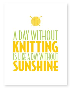 a day without knitting is like a day without sunshine - notecard by knitterella