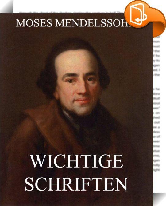 """Wichtige Schriften    ::  Moses Mendelssohn war ein deutscher Philosoph der Aufklärung und gilt als Wegbereiter der Haskala. Dieser Band beinhaltet seine Schriften """"Morgenstunden oder Vorlesungen über das Daseyn Gottes Vorbericht"""" und """"Phaedon oder über die Unsterblichkeit der Seele."""""""