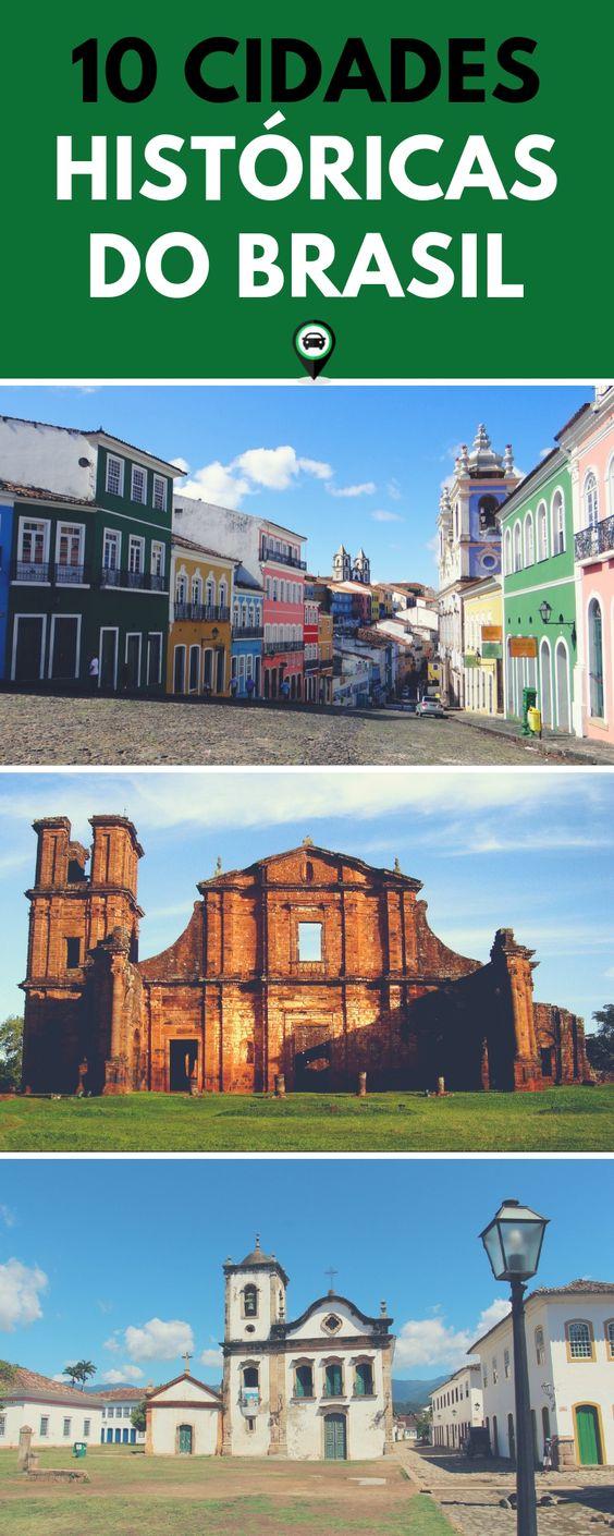 Uma lista com 10 cidades históricas do Brasil para você conhecer e se apaixonar! Patrimônios nacionais e mundiais tombados, arquitetura colonial, histórias do descobrimento, independência e indígena... Tudo com muita beleza natural em volta!