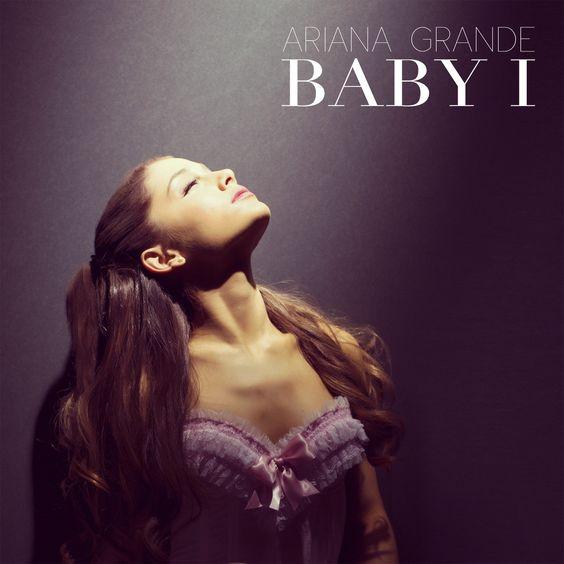 Ariana Grande – Baby I (single cover art)
