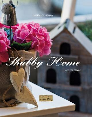 Shabby Home - Idee per creare