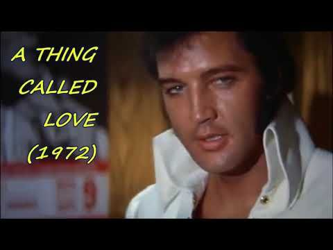 Elvis And His Charisma Part 21 A Thing Called Love Youtube
