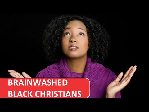 YouTube - Brainwashed black  Christians are dangerous to black populations worldwide