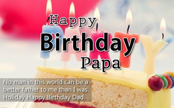 Happy Birthday Papa Happy Birthday Papa Happy Birthday Papa