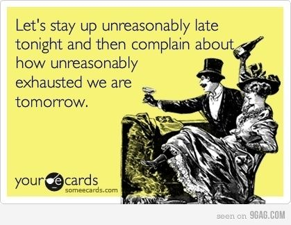 Let's Stay Up Late @Katie Powell !!!!