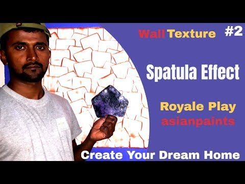 Spatula Effect Royal Play Asianpaints Wall Texture Interior Decoration Youtube Wall Paint Designs 3d Wall Painting Asian Paints