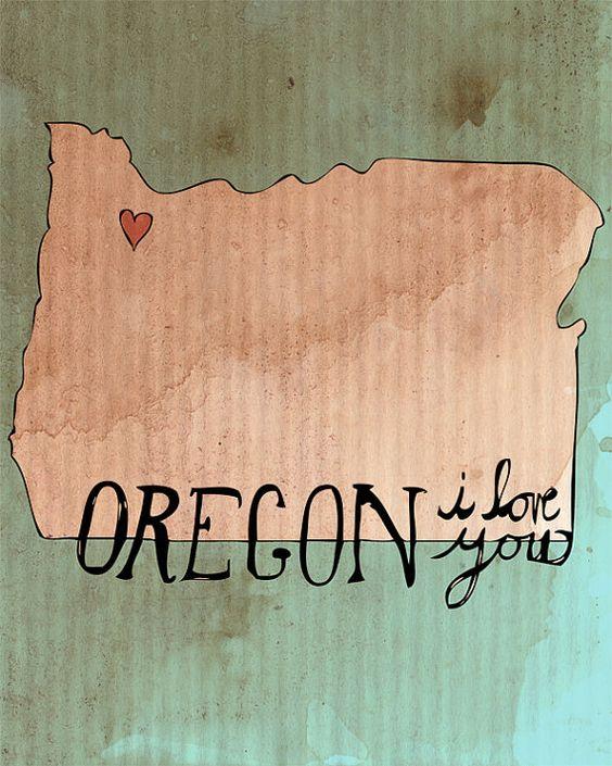 Oregon, I Love You