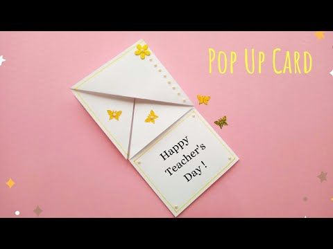 Diy Teacher S Day Surprise Card Easy Pop Up Card For Teachers Fun Paper Crafts For Teachers Day Youtube Teacher Cards Teachers Diy Teachers Day Card