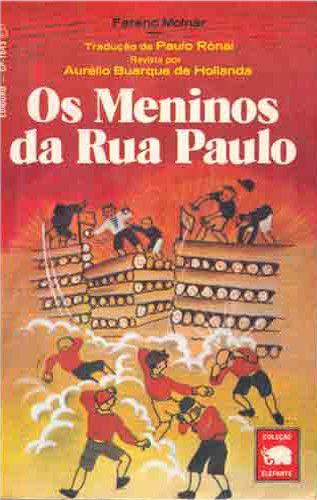 Baixar livro Os Meninos da Rua Paulo - Ferenc Molnár em epub,mobi e Pdf