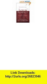 The Love  Respect Experience A Husband-Friendly Devotional that Wives Truly Love eBook Emerson Eggerichs ,   ,  , ASIN: B005E7AMS4 , tutorials , pdf , ebook , torrent , downloads , rapidshare , filesonic , hotfile , megaupload , fileserve
