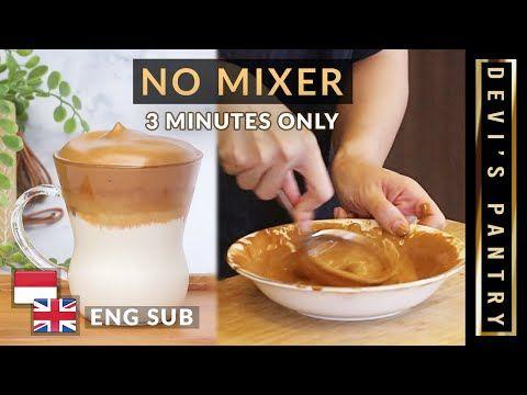 Simak Cara Membuat Dalgona Coffee Minuman Yang Sedang Viral Di Media Sosial Tanpa Mixer Dan Hanya Butuh Waktu Tiga Menit Hala Di 2020 Resep Resep Kopi Ide Makanan