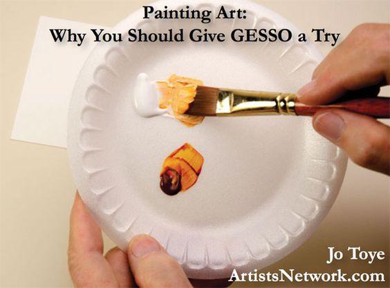 What is gesso? Learn here!   Jo Toye, ArtistsNetwork.com