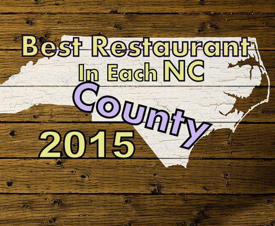 Best Restaurant In Each North Carolina County 2015