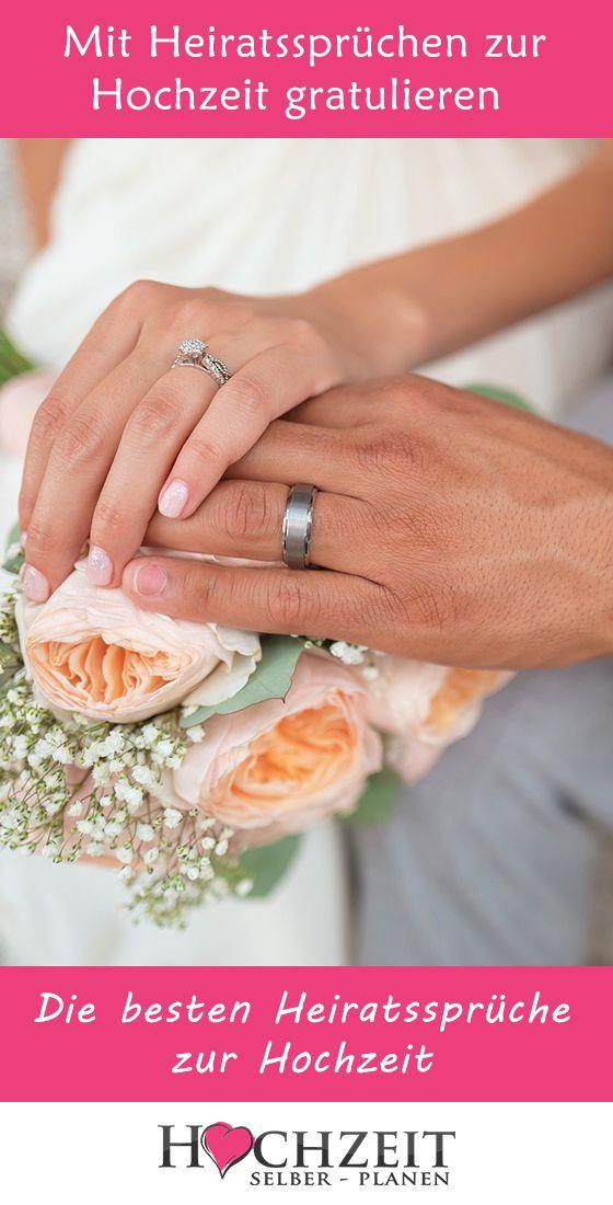 Heiratsspruchen Zur Hochzeit Gratulieren Ist Man Zur Hochzeit Eingeladen So Beginnt Man Sich Zu Uberlegen Zur Hochzeit Gratulieren Spruche Hochzeit Hochzeit