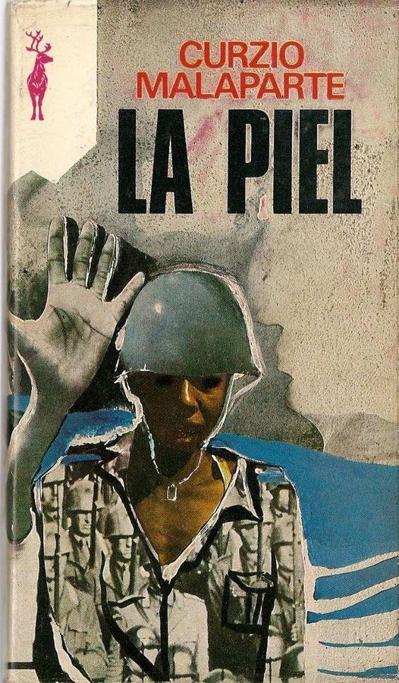 Anibal, libros para todos: La piel - Curzio Malaparte