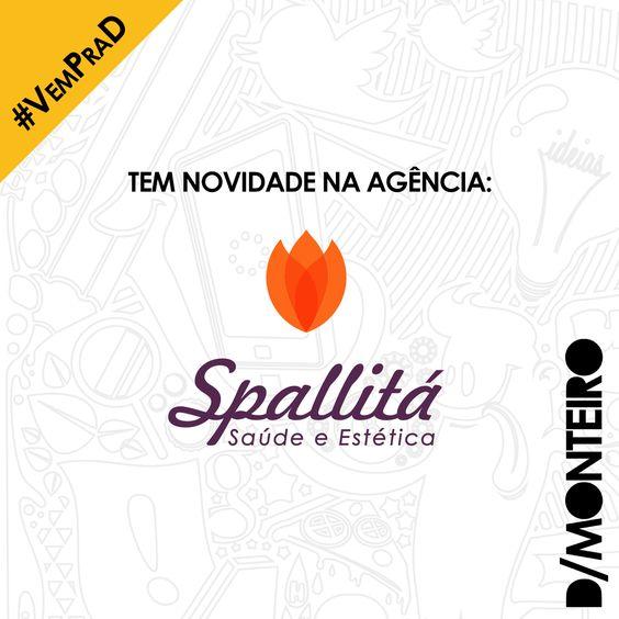 A Spallitá Saúde e Estética agora é cliente #DMONTEIRO! #BemVinda #Welcome