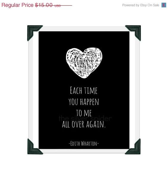 sale // Each Time You Happen to Me All Over Again - Edith Wharton - Love Heart - Quotation 8x10 Art Print
