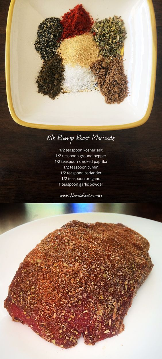 Elk Rump Roast Marinade: Barbeque, Slice and Serve with a Chipotle Butter  #elkrecipes