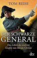 BIBLIONOMICON: Tom Reiss 'Der Schwarze General: Das Leben des wahren Grafen von Monte Christo'