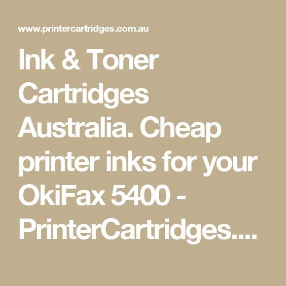 Ink & Toner Cartridges Australia. Cheap printer inks for your OkiFax 5400 - PrinterCartridges.com.au