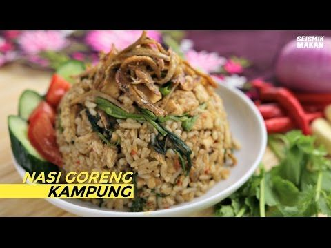 In Malaysia There Are Plenty Of Nasi Goreng Variations Served In Different Parts Of The Country So Here Is Your Complete Guide To Nasi Goreng Dada Ayam Tumis