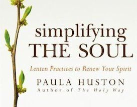 40 Days to Simplify Your Soul - Guideposts