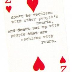 Hearts.: Remember This, Reckless Hearts, Wear Sunscreen, People S Hearts, So True, Quotes Sayings, Love Quotes, Sunscreen Song
